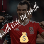 What Is Gareth Bale Net Worth? 2020 | Salary Of The Real Madrid Player