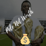 What Is The Pele Net Worth 2020? Brazilian Soccer Player