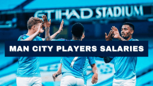Man City Players Salaries